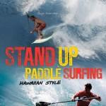 Stand Up Paddle Surfing Hawaiian Style Vol. 2 zu gewinnen