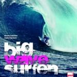 Big Wave Surfen – Buchneuerscheinung