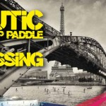 Nautic SUP Crossing Paris 2012