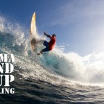 Dave Kalama – Stand Up Travelling SUP Video – Episode1