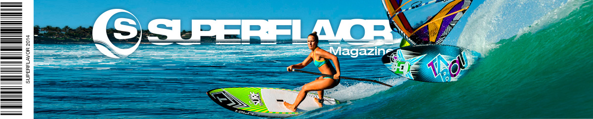 SUPERFLAVOR SURF MAGAZINE – WIND WAVE SUP