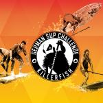 SUP Landesmeisterschaft Sachsen bei der Killerfish German SUP Challenge – Jetzt anmelden!