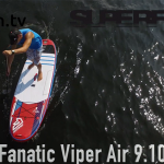 Fanatic Viper Air 9.10 im SUP Test