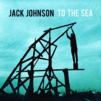 Jack Johnson tothe sea