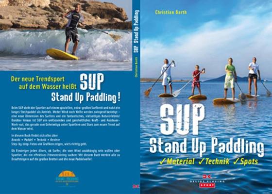 """Erstes deutsches Buch """"SUP – Stand Up Paddling"""" erschienen"""