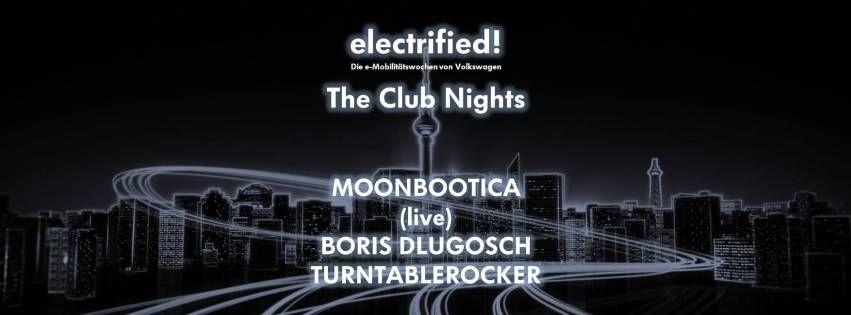 electrified! The Club Nights
