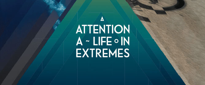 Attention: A Life in Extremes im Kino!