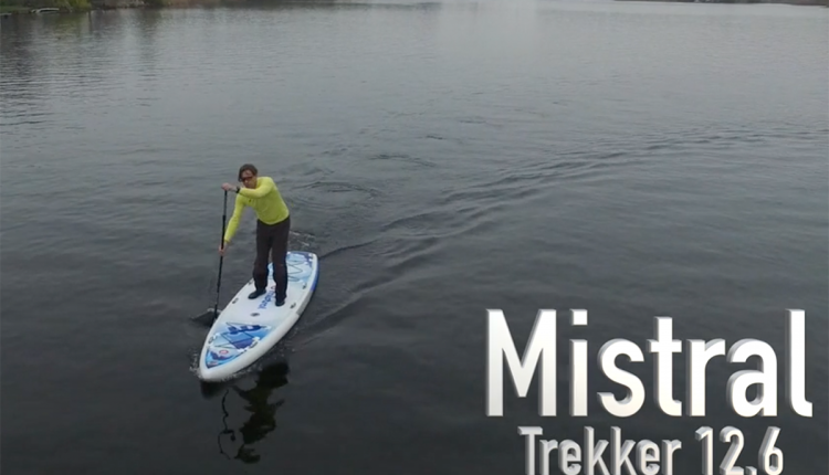 Mistral trecker SUP Board Test