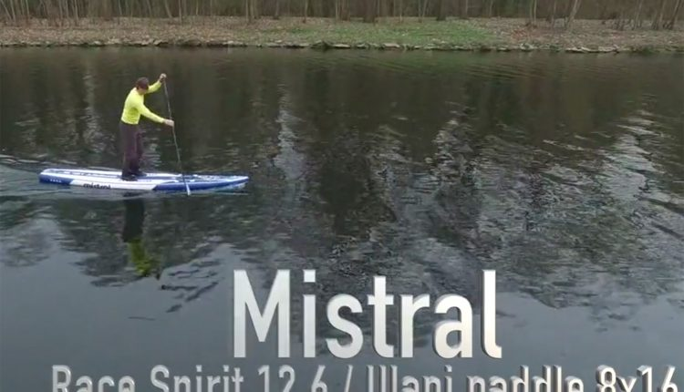 mistral race spirit inflatable sup test video
